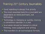 training 21 st century journalists