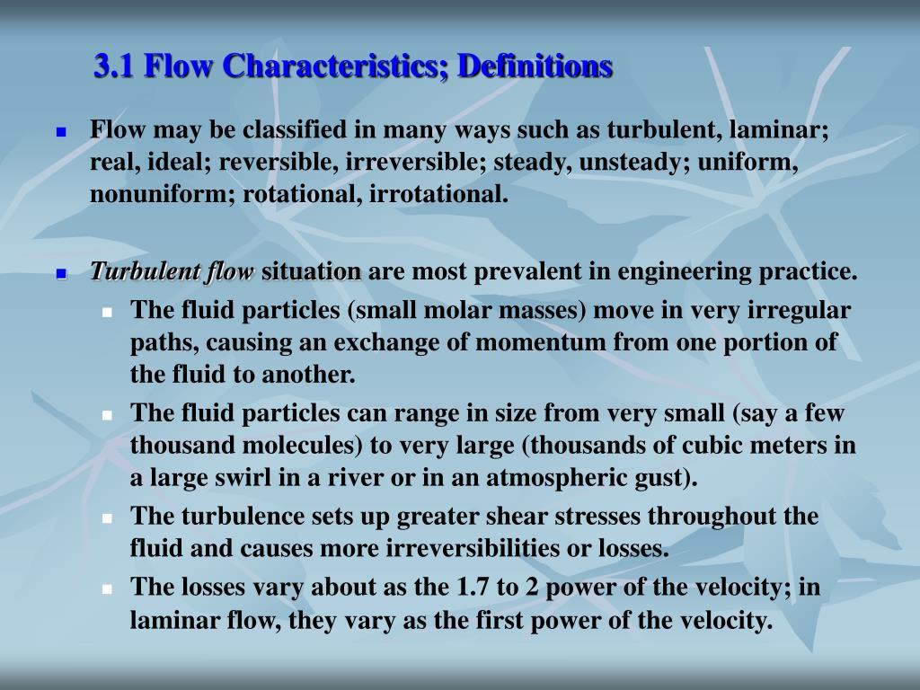 3.1 Flow Characteristics; Definitions