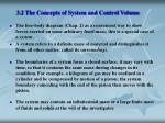 3 2 the concepts of system and control volume