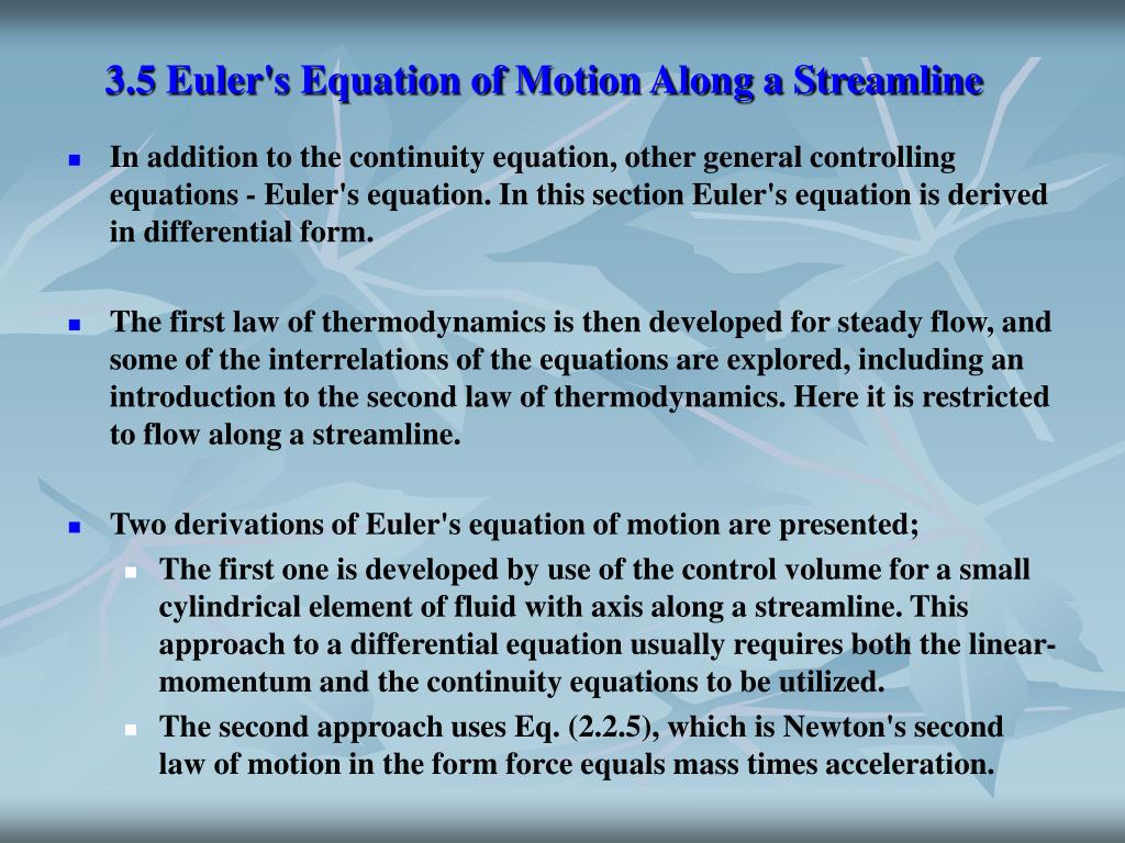 3.5 Euler's Equation of Motion Along a Streamline