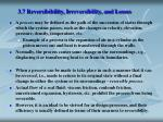 3 7 reversibibility irreversibility and losses