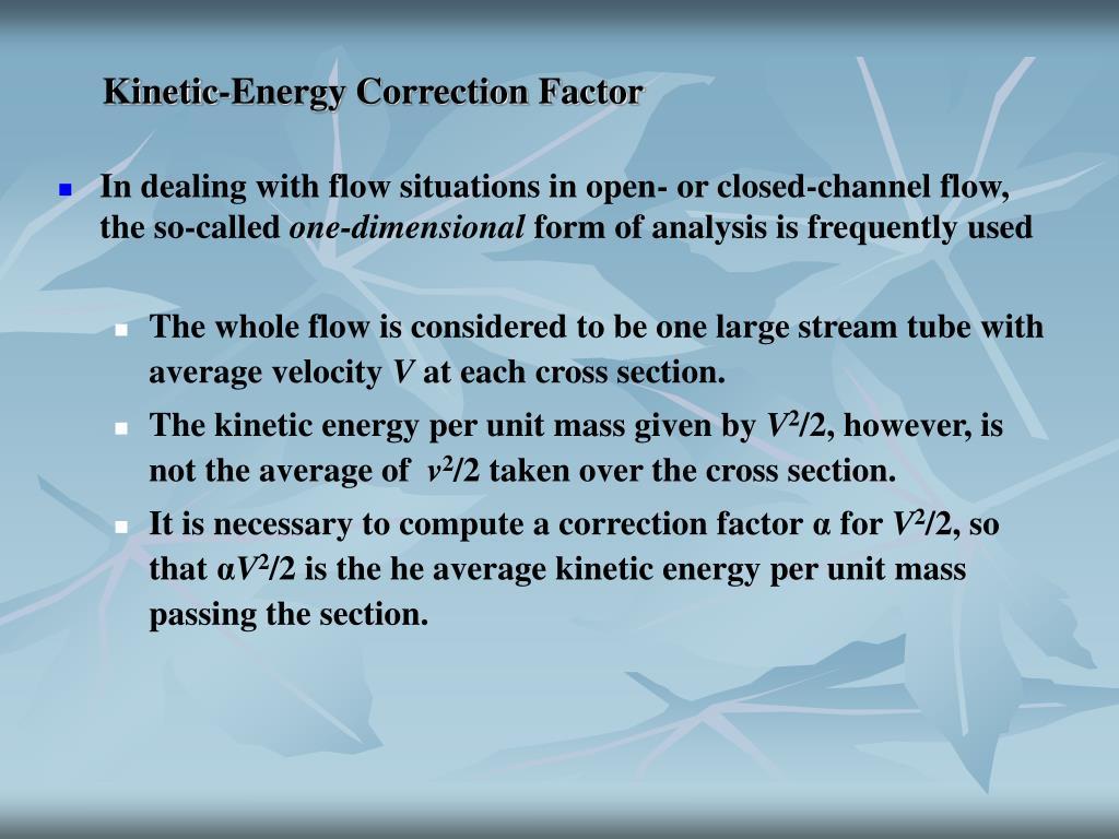 Kinetic-Energy Correction Factor