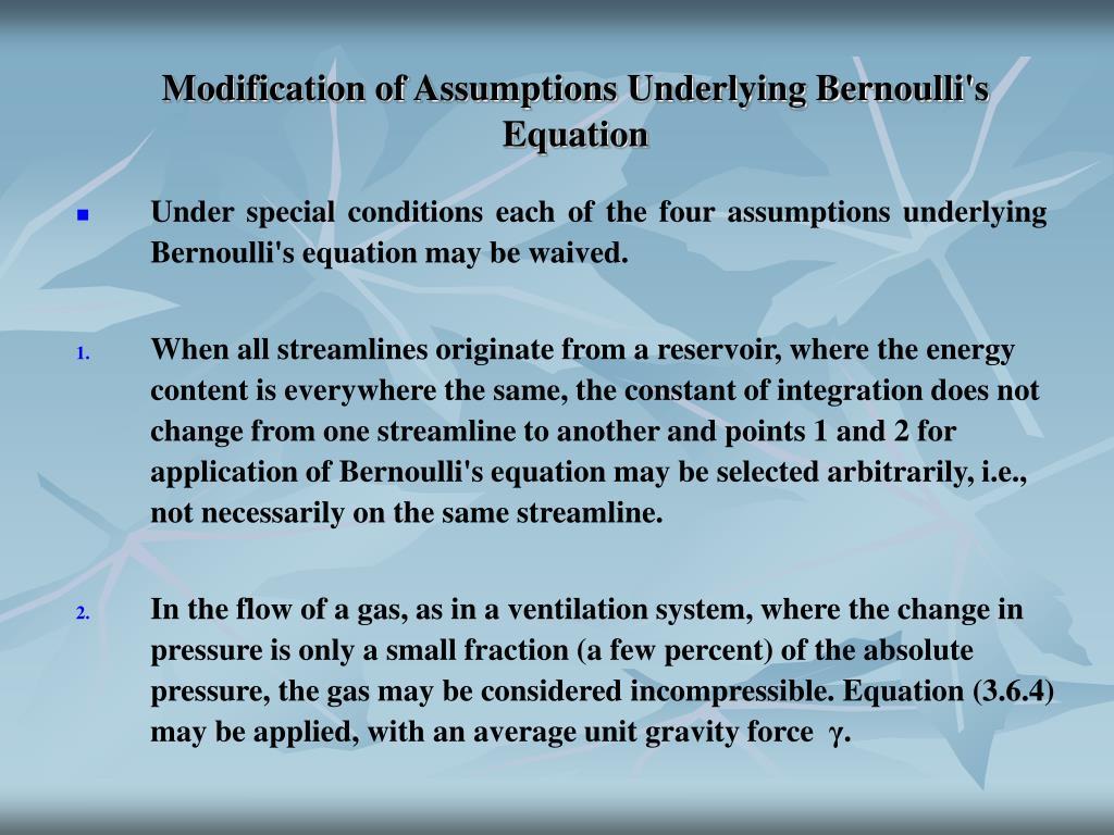 Modification of Assumptions Underlying Bernoulli's Equation