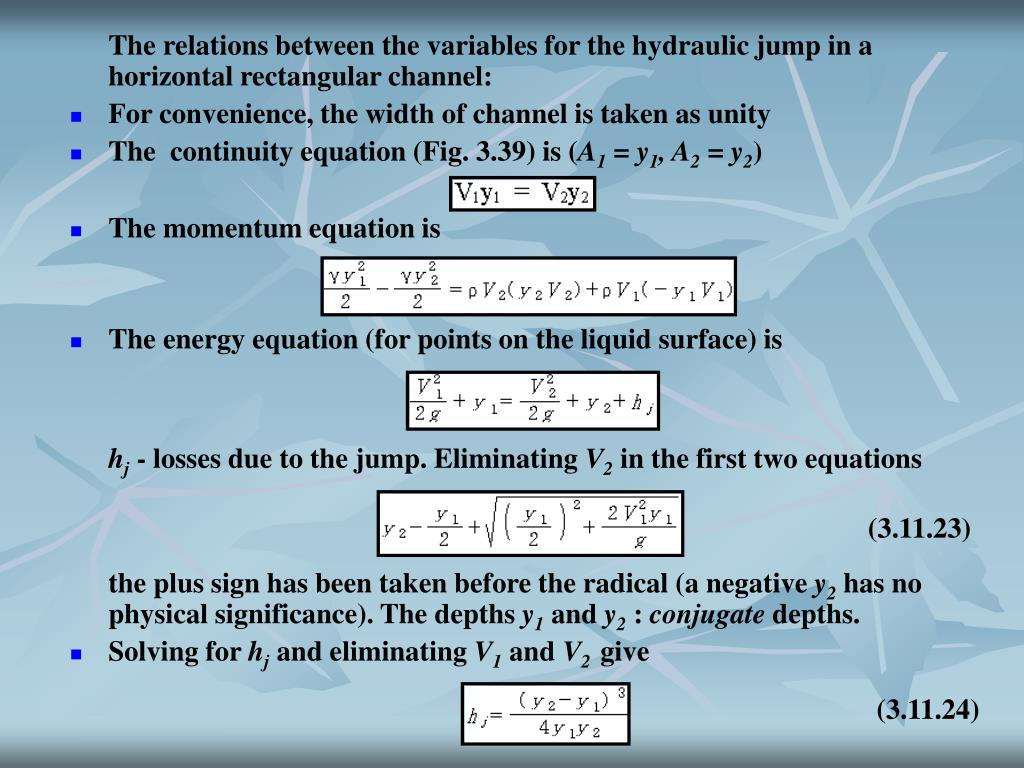 The relations between the variables for the hydraulic jump in a horizontal rectangular channel: