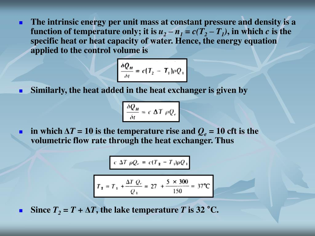 The intrinsic energy per unit mass at constant pressure and density is a function of temperature only; it is