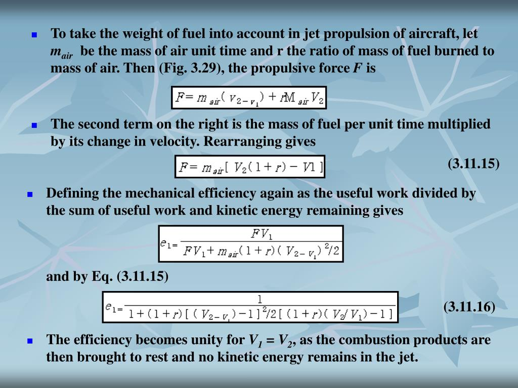 To take the weight of fuel into account in jet propulsion of aircraft, let