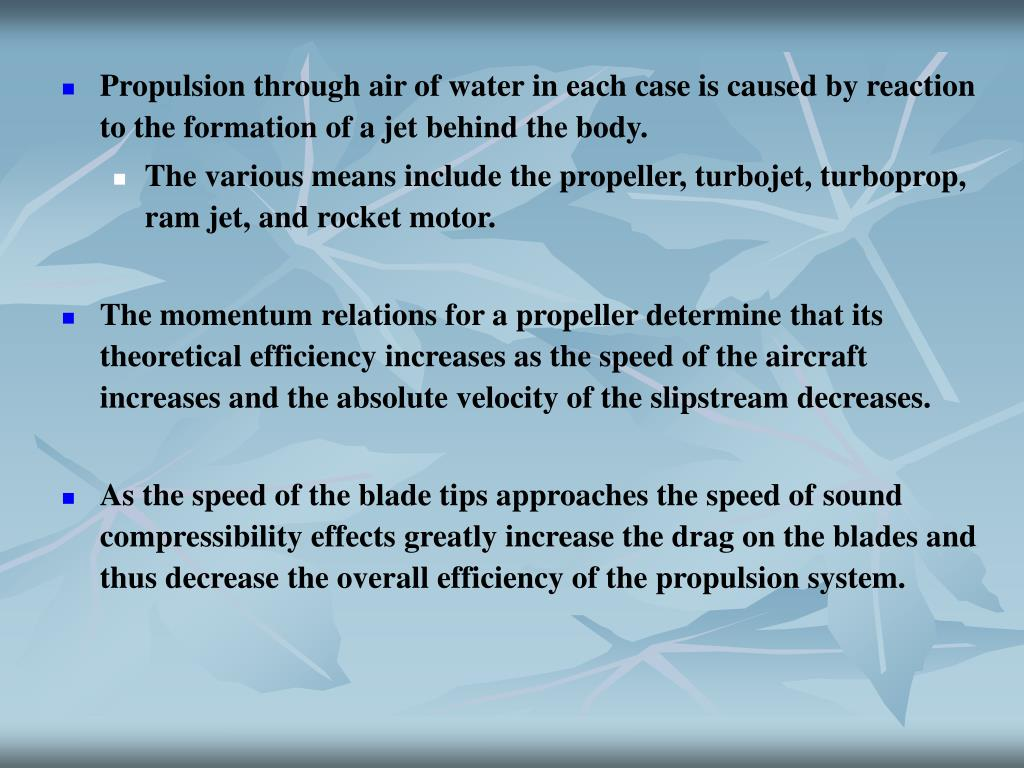 Propulsion through air of water in each case is caused by reaction to the formation of a jet behind the body.