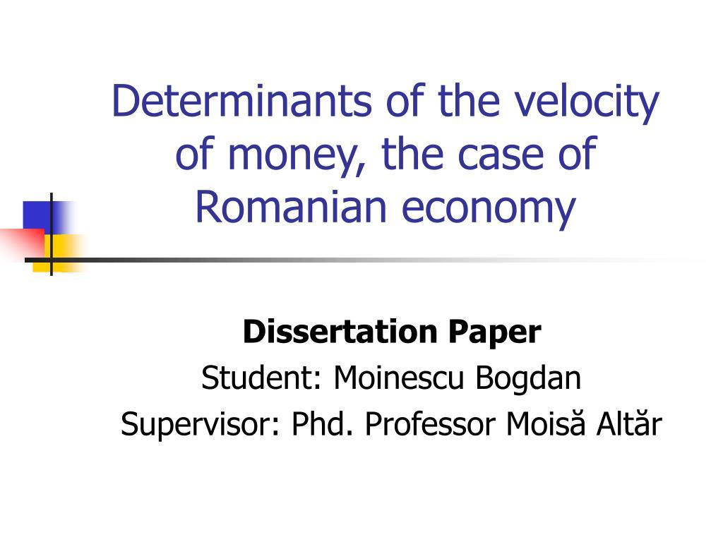 determinants of the velocity of money the case of romanian economy l.