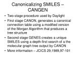 canonicalizing smiles cangen
