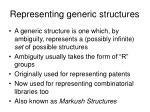 representing generic structures