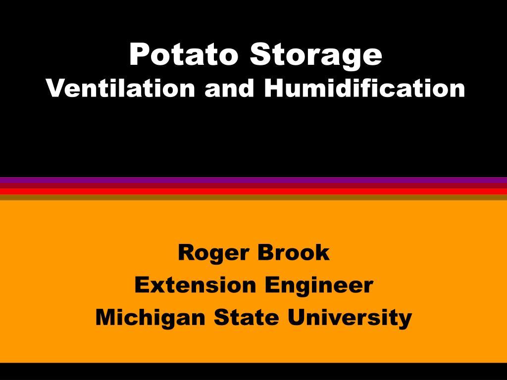 potato storage ventilation and humidification l.