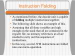 instruction folding