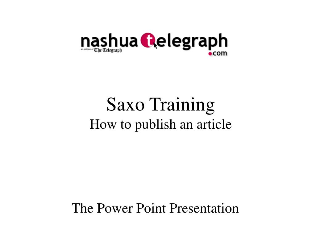 saxo training how to publish an article l.