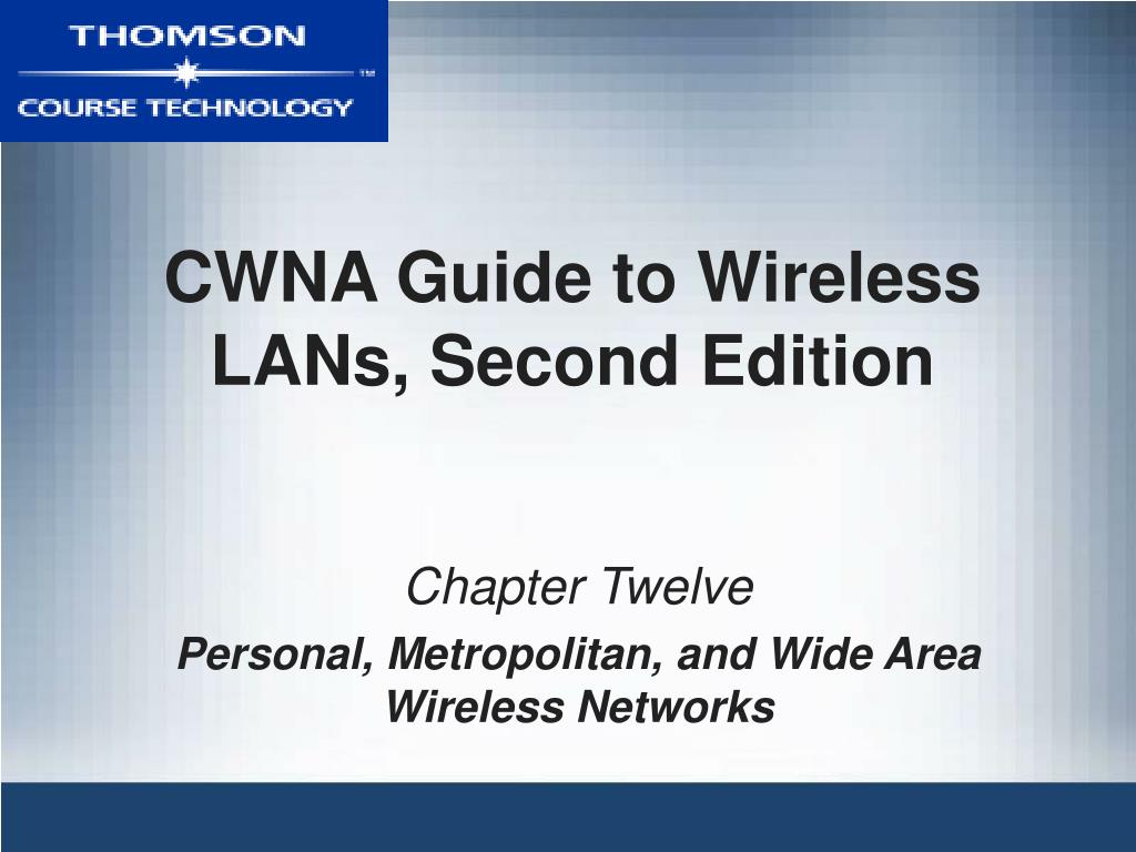 cwna guide to wireless lans second edition l.