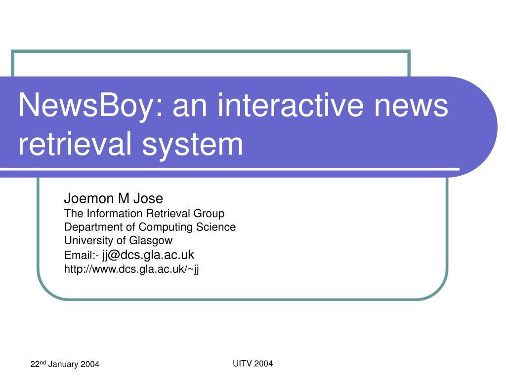 newsboy an interactive news retrieval system l.