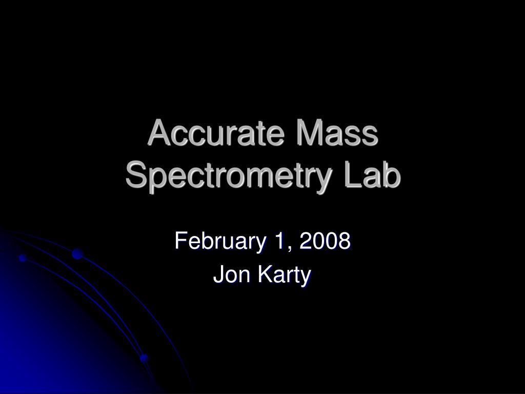 accurate mass spectrometry lab l.