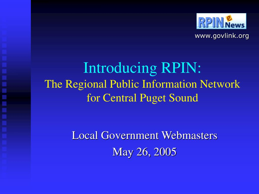introducing rpin the regional public information network for central puget sound l.