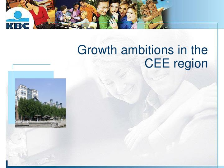 Growth ambitions in the cee region
