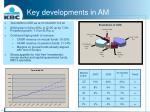 key developments in am