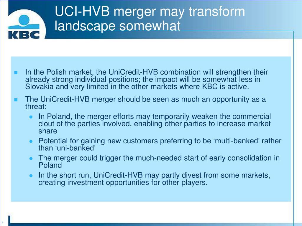 UCI-HVB merger may transform landscape somewhat
