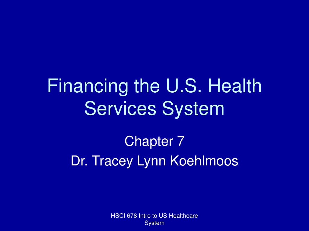 financing the u s health services system l.