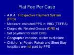 flat fee per case