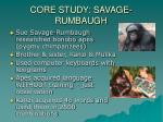 core study savage rumbaugh