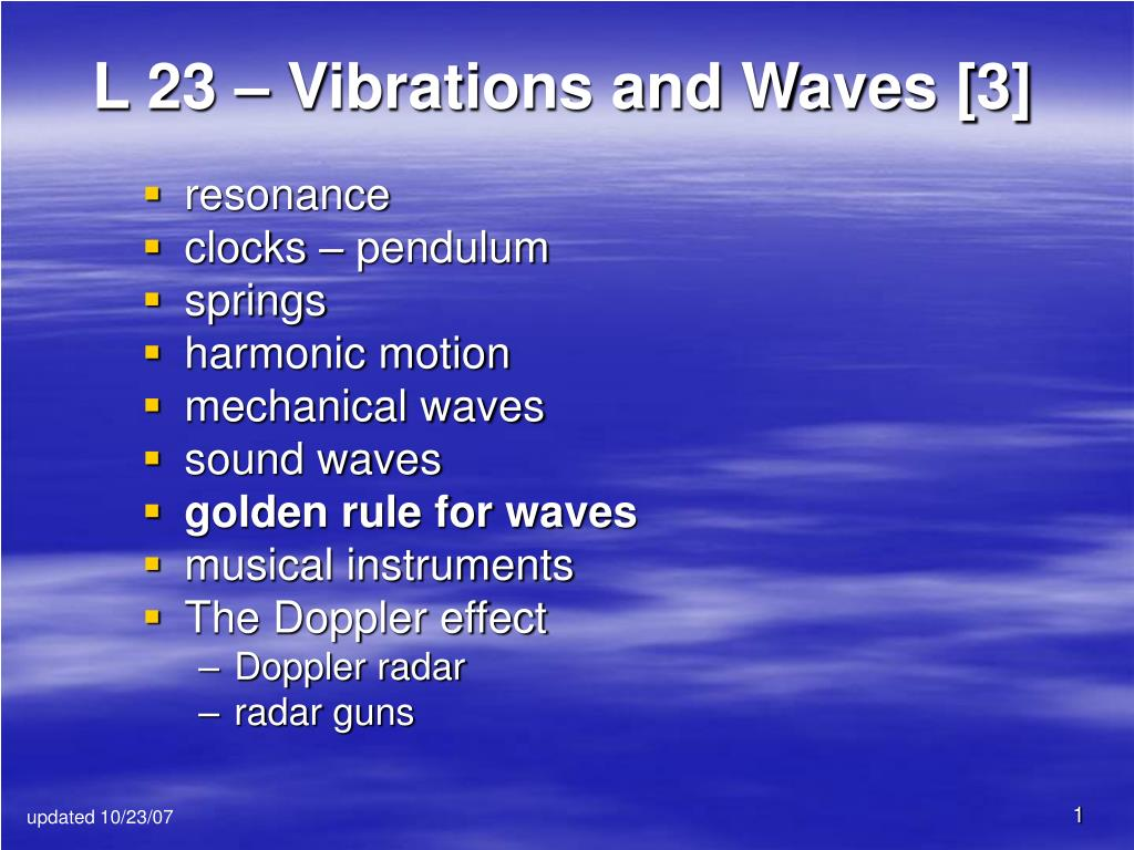 l 23 vibrations and waves 3 l.