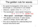 the golden rule for waves