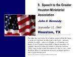9 speech to the greater houston ministerial association john f kennedy september 12 1960 houston tx