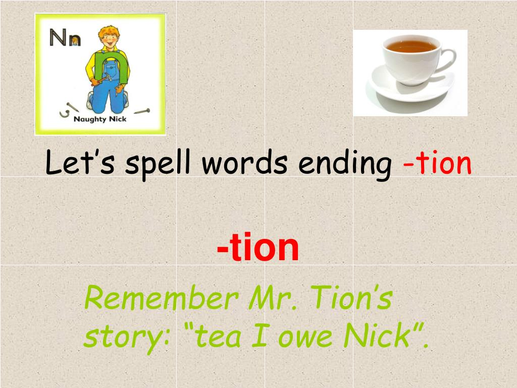 let s spell words ending tion l.