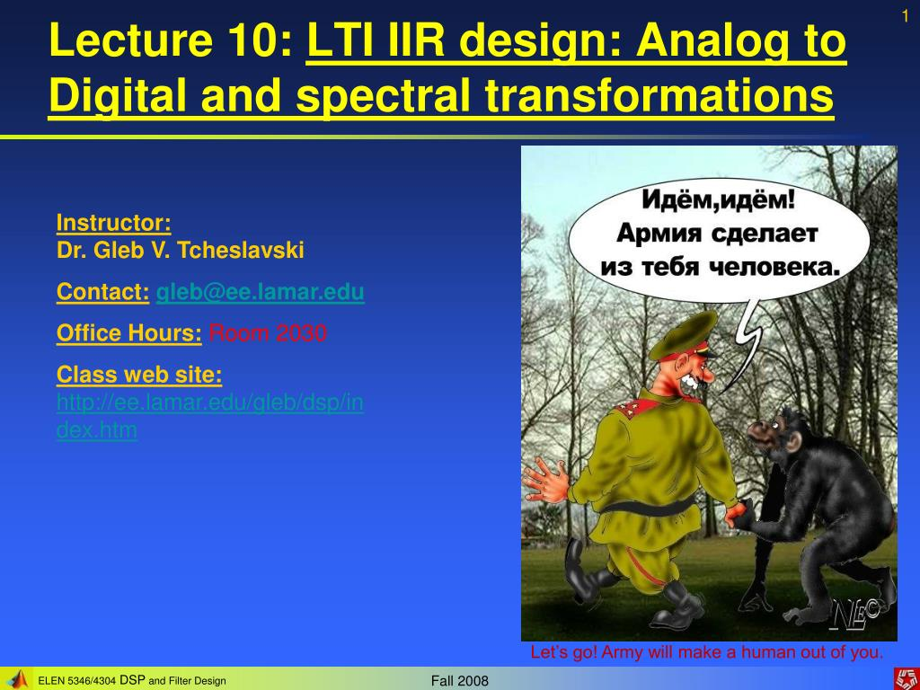 lecture 10 lti iir design analog to digital and spectral transformations l.
