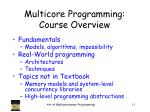 multicore programming course overview
