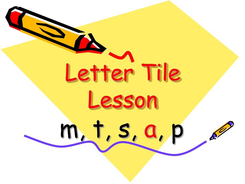 letter tile lesson l.