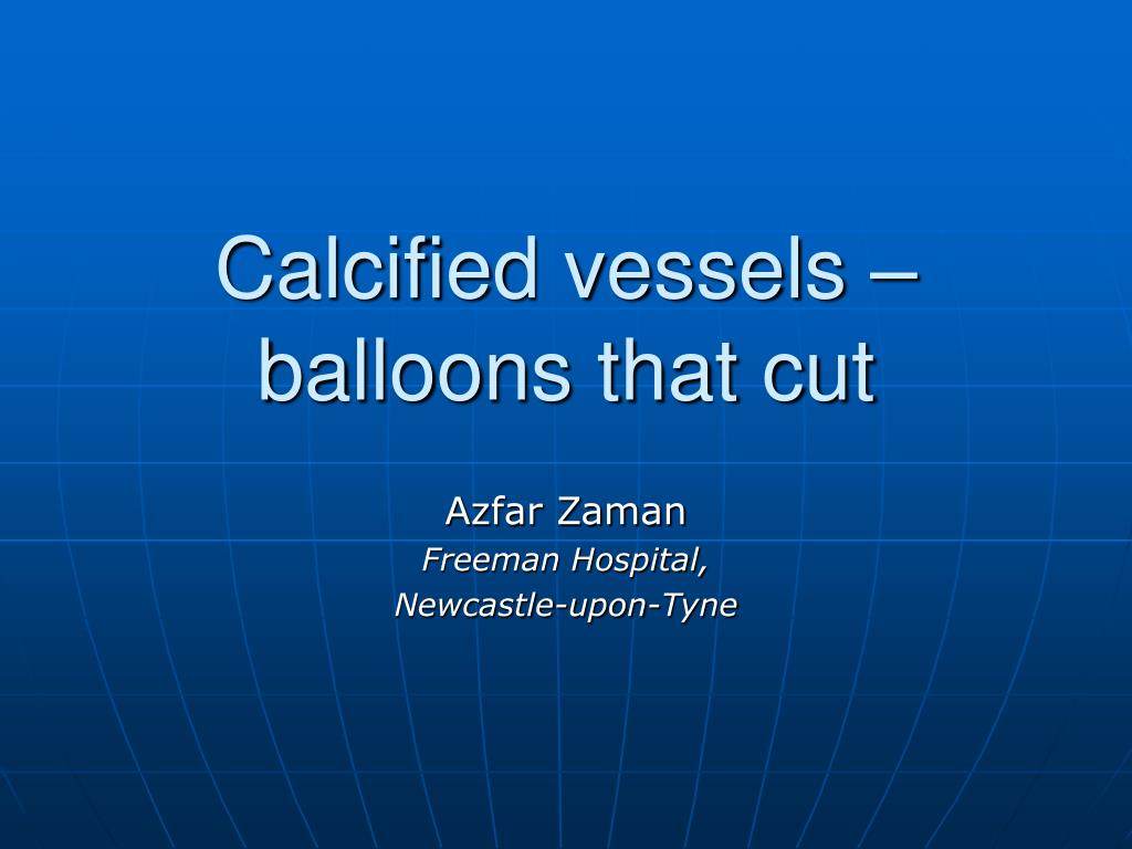 calcified vessels balloons that cut l.
