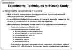 experimental techniques for kinetic study