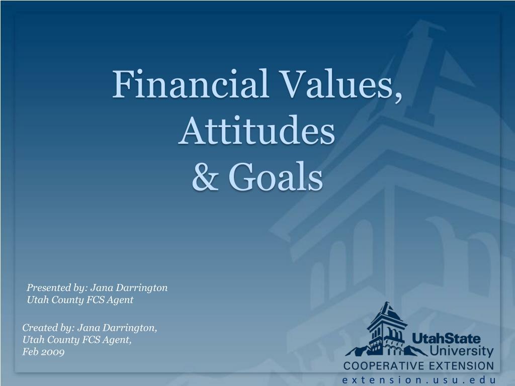 financial values attitudes goals l.