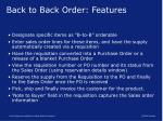 back to back order features