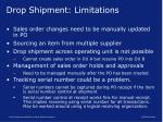 drop shipment limitations