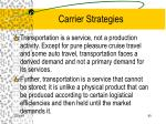 carrier strategies