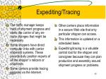 expediting tracing