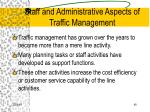 staff and administrative aspects of traffic management