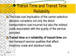 transit time and transit time reliability