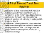 transit time and transit time reliability32