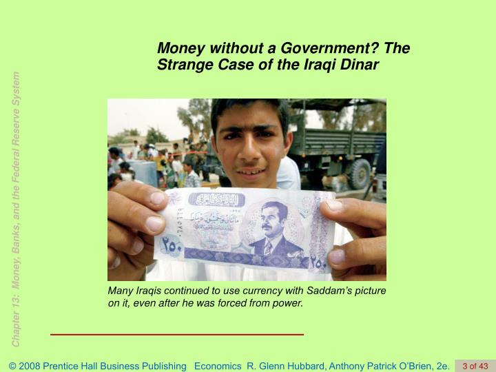 Money without a Government? The Strange Case of the Iraqi Dinar