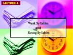 weak syllables and strong syllables
