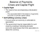 balance of payments crises and capital flight21