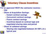 voluntary clause incentives