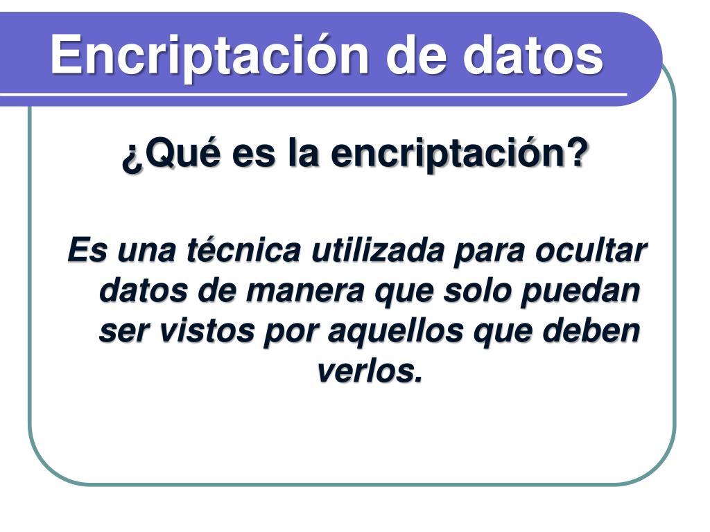 Encriptación de datos