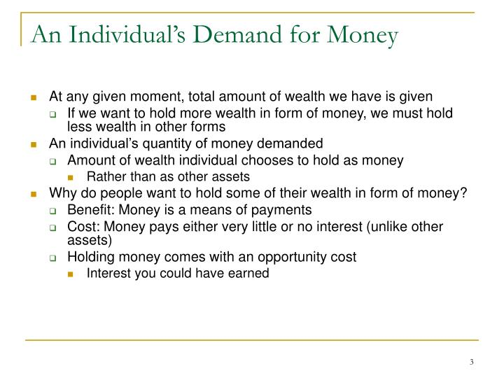 An individual s demand for money